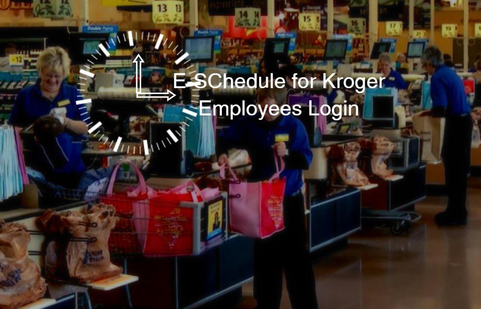 Kroger ESchedule Login